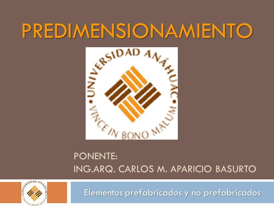 Ponente: ing.arq. Carlos m. Aparicio Basurto