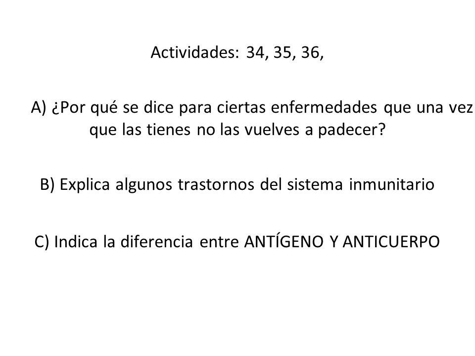 B) Explica algunos trastornos del sistema inmunitario