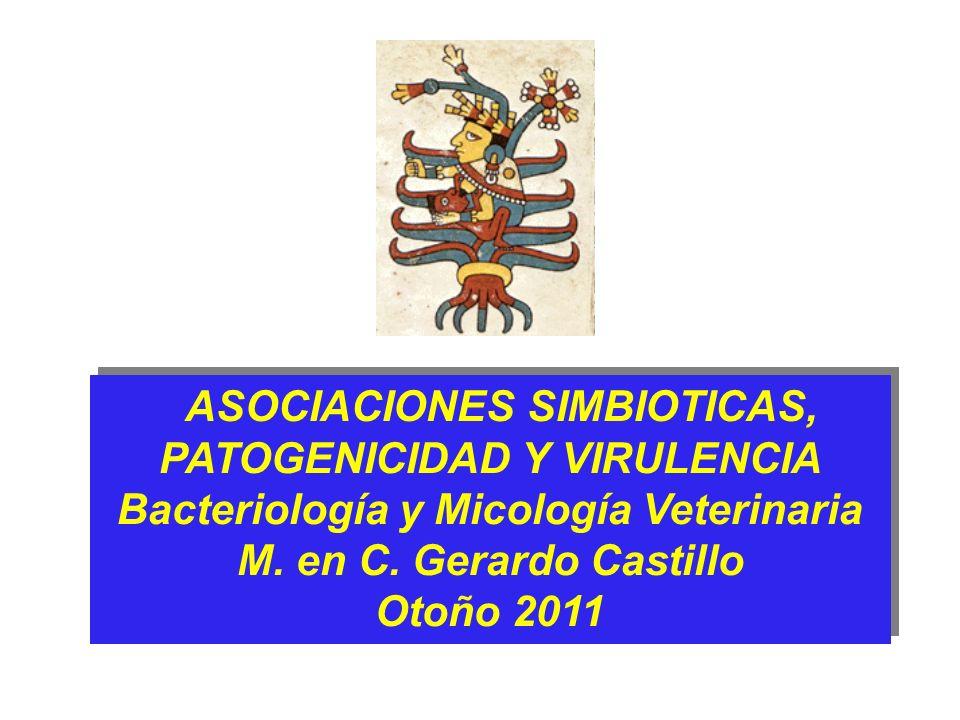 ASOCIACIONES SIMBIOTICAS, PATOGENICIDAD Y VIRULENCIA