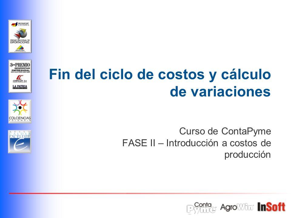 Fin del ciclo de costos y cálculo de variaciones