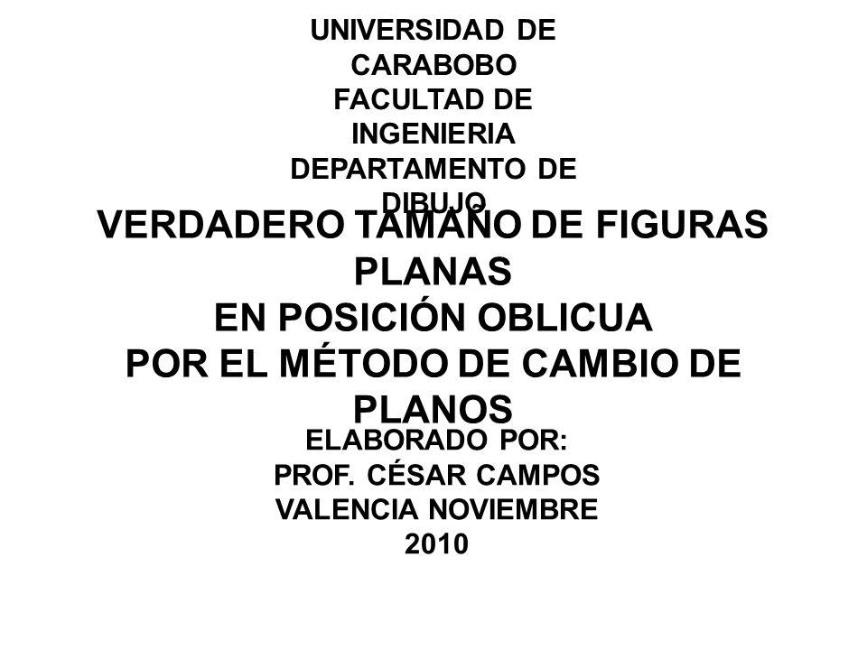 VERDADERO TAMAÑO DE FIGURAS PLANAS EN POSICIÓN OBLICUA