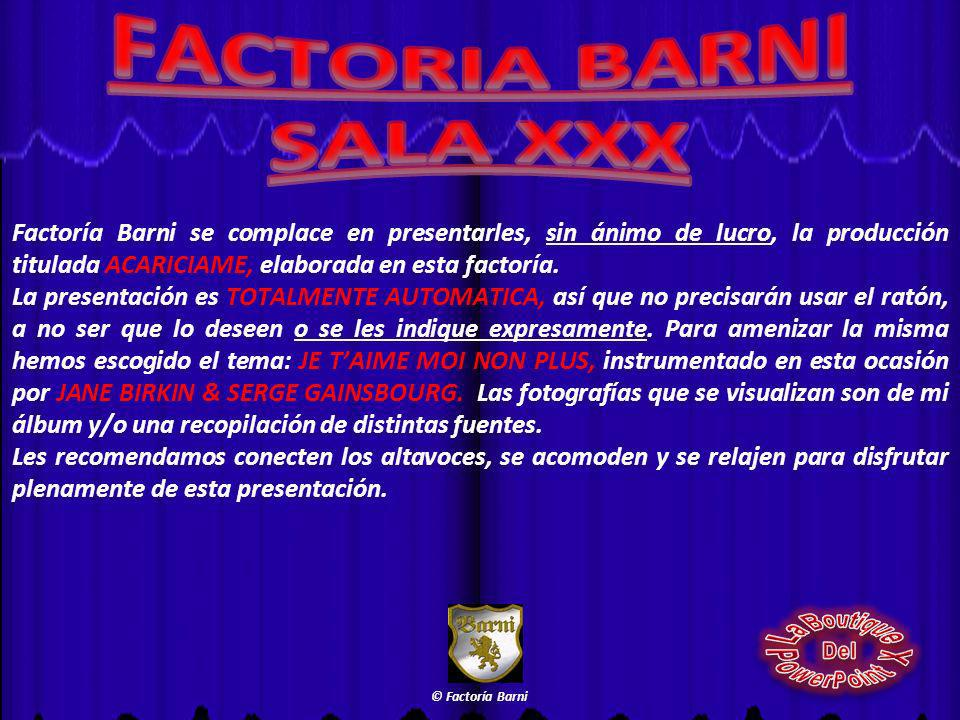 FACTORIA BARNI SALA XXX