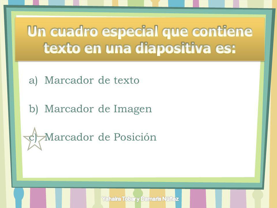 Un cuadro especial que contiene texto en una diapositiva es:
