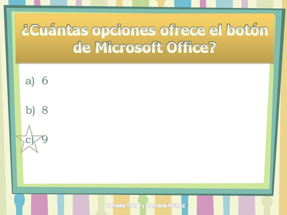 ¿Cuántas opciones ofrece el botón de Microsoft Office