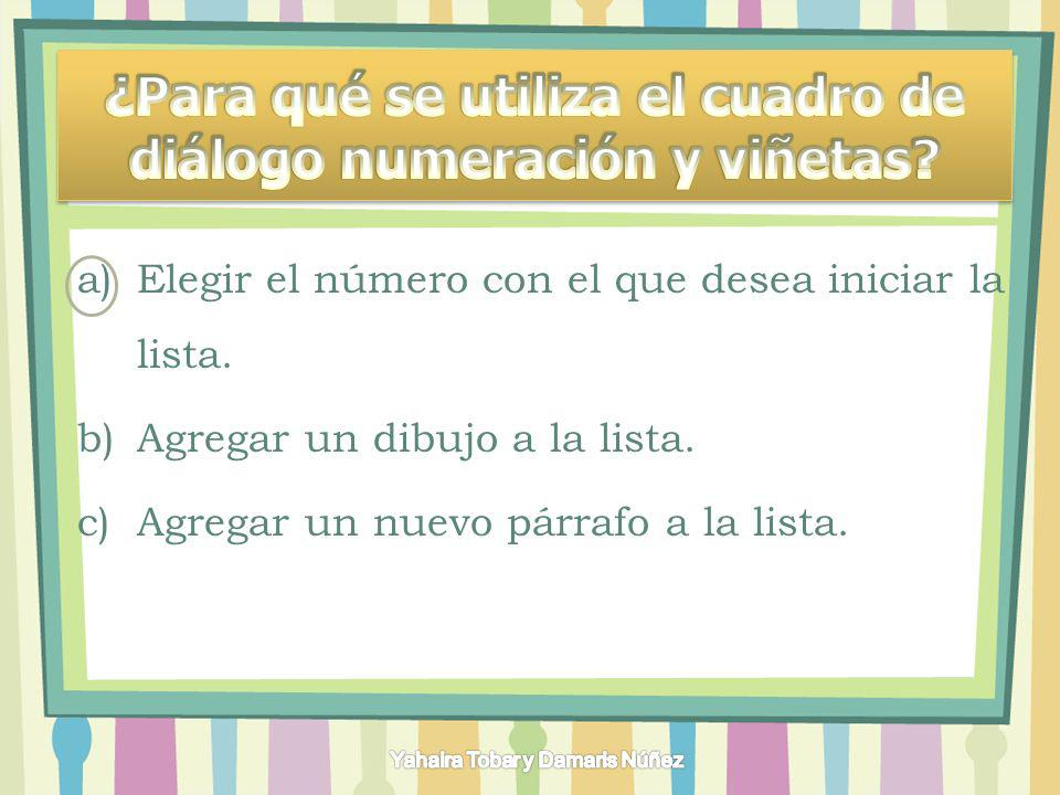 ¿Para qué se utiliza el cuadro de diálogo numeración y viñetas