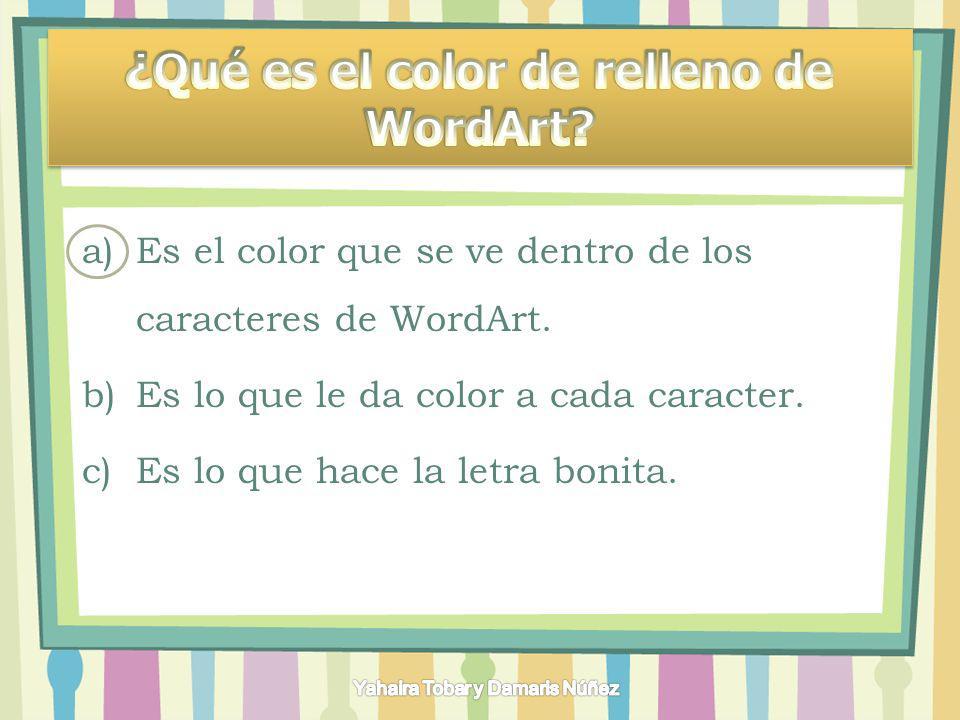 ¿Qué es el color de relleno de WordArt
