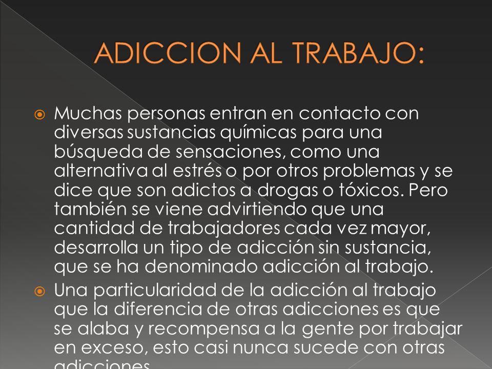 ADICCION AL TRABAJO: