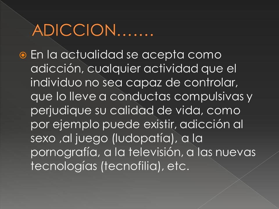 ADICCION…….