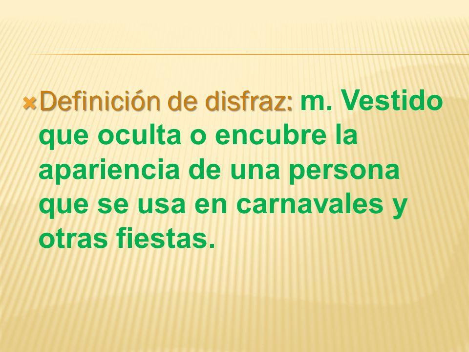 Definición de disfraz: m