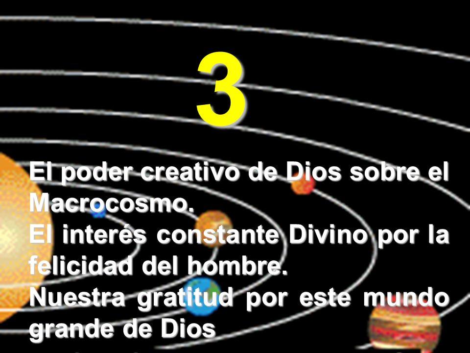 3 El poder creativo de Dios sobre el Macrocosmo.