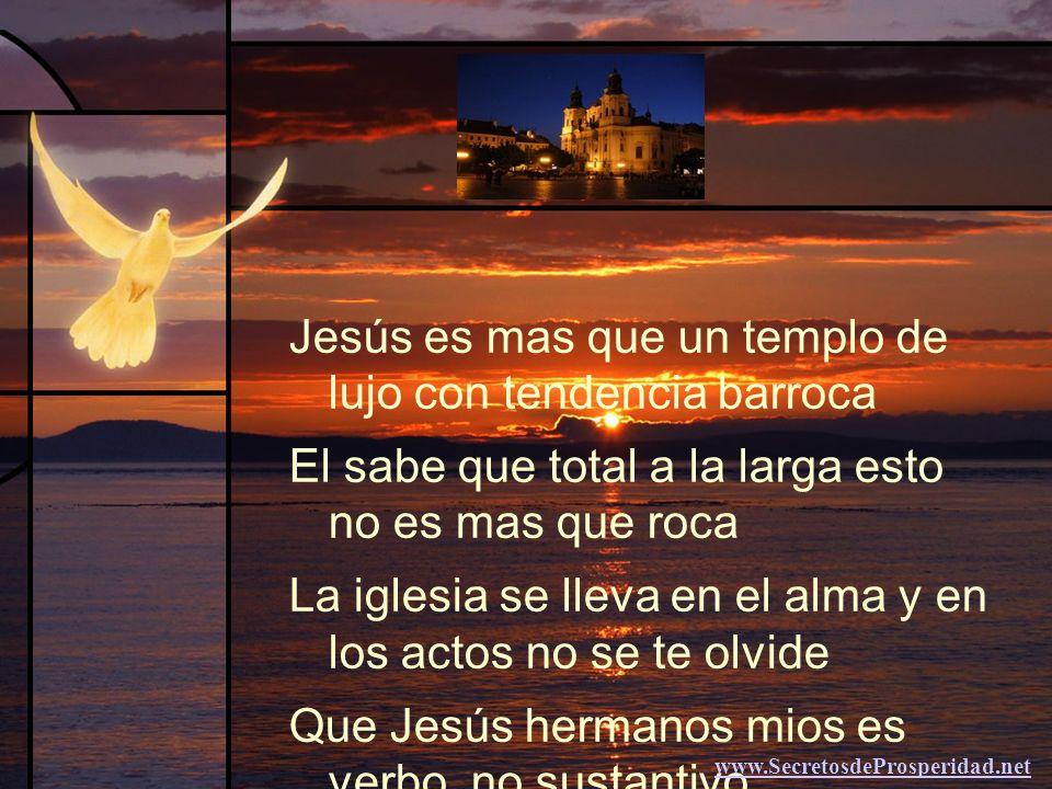 Jesús es mas que un templo de lujo con tendencia barroca