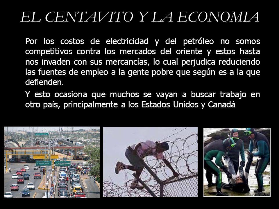 EL CENTAVITO Y LA ECONOMIA