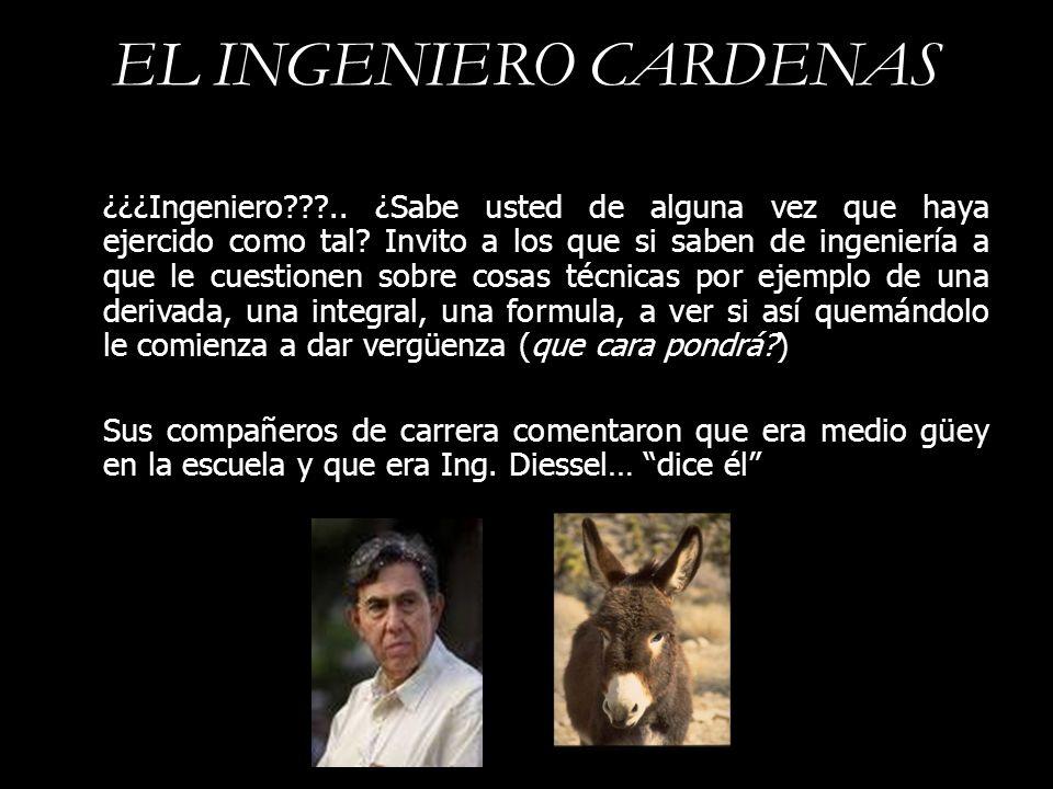 EL INGENIERO CARDENAS