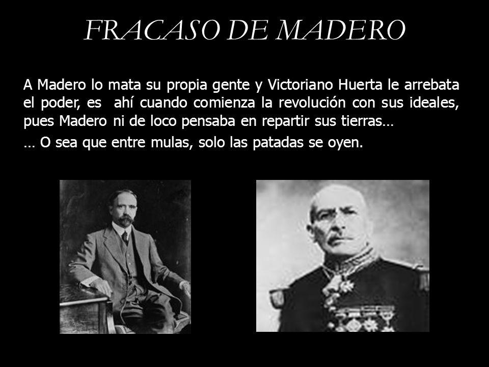 FRACASO DE MADERO