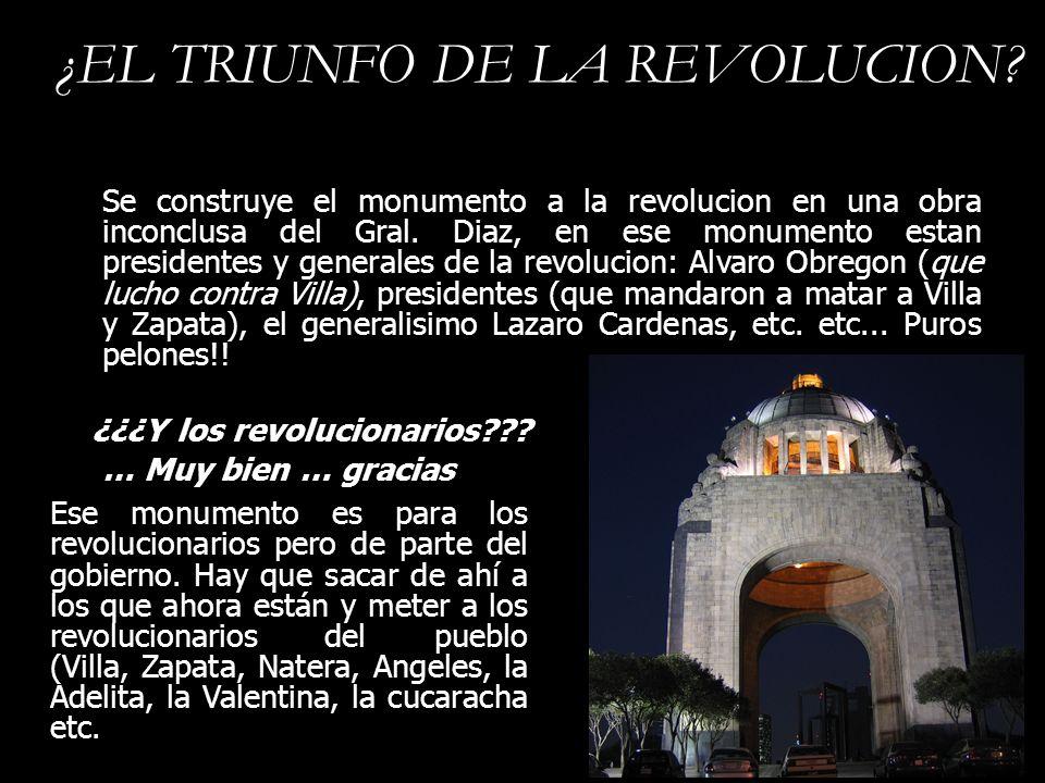 ¿EL TRIUNFO DE LA REVOLUCION