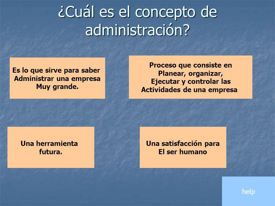 ¿Cuál es el concepto de administración