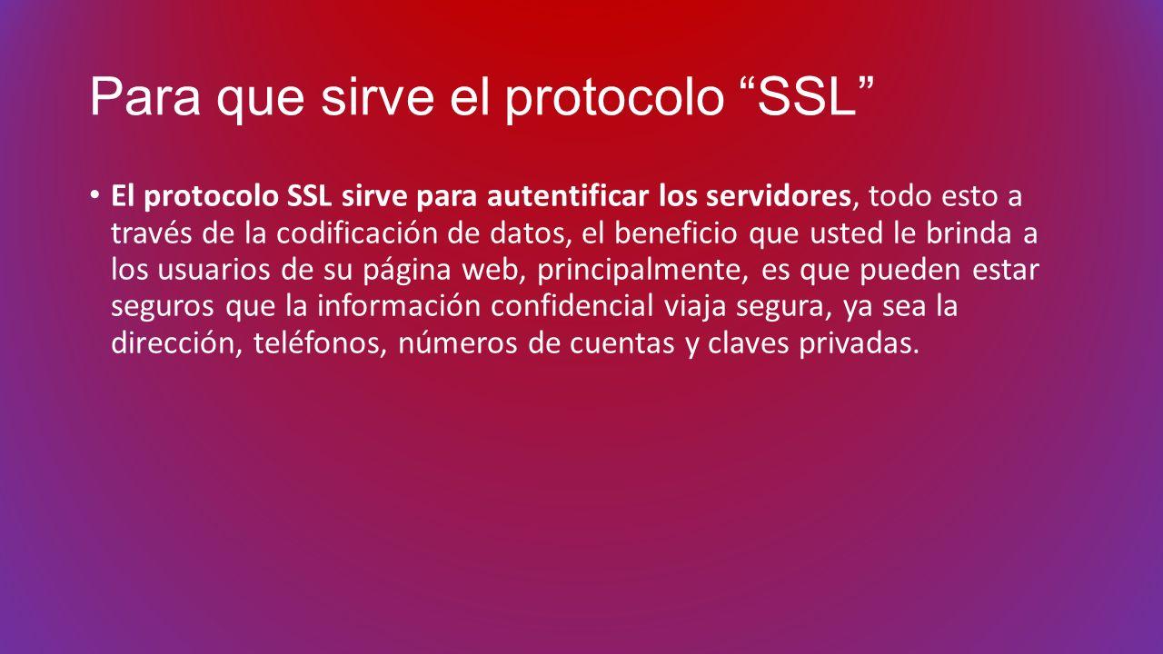 Para que sirve el protocolo SSL