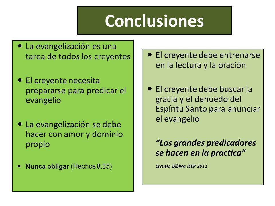 Conclusiones La evangelización es una tarea de todos los creyentes