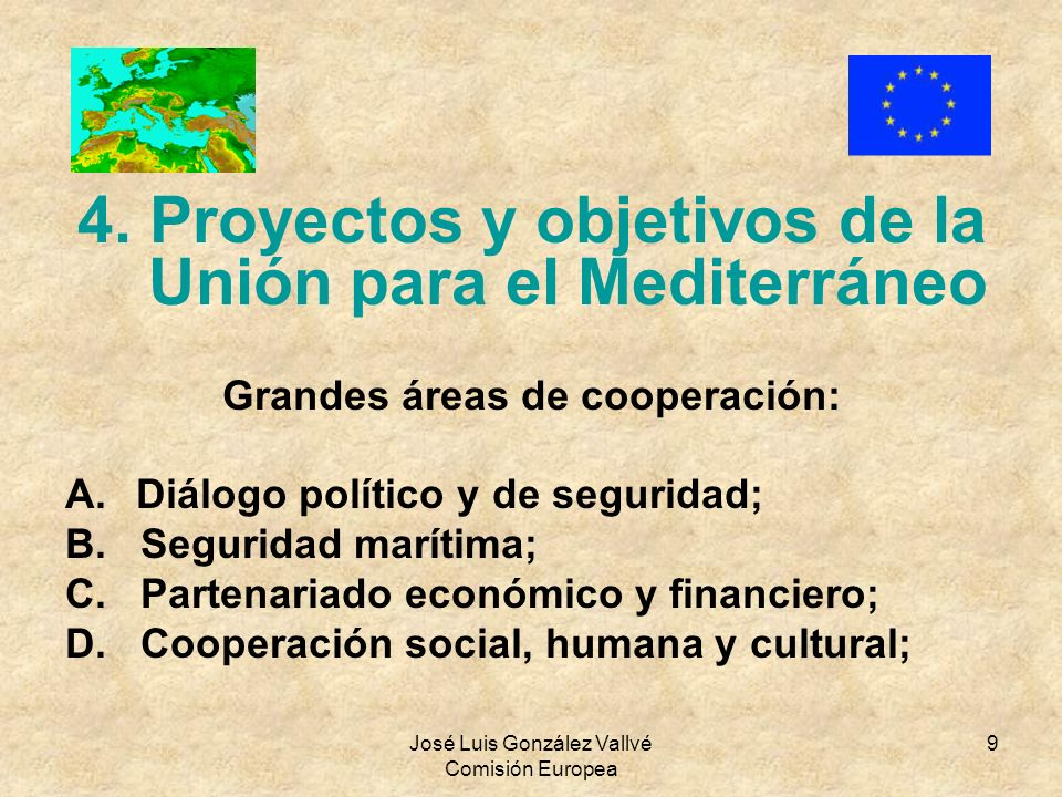 4. Proyectos y objetivos de la Unión para el Mediterráneo