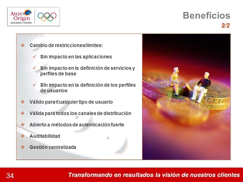 Beneficios 2/2 Cambio de restricciones/limites: