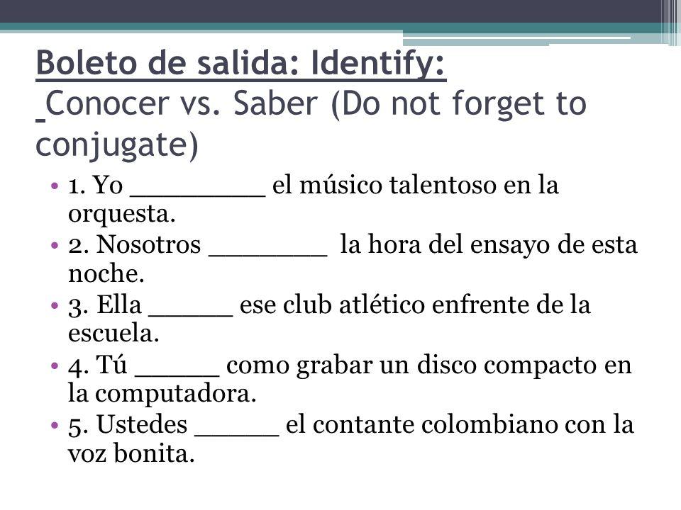 Boleto de salida: Identify: Conocer vs