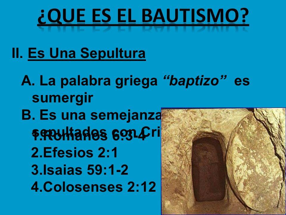 ¿que es el bautismo II. Es Una Sepultura
