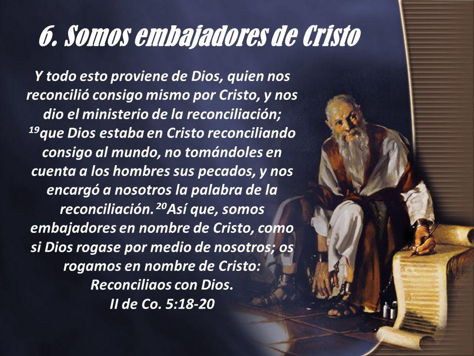 6. Somos embajadores de Cristo