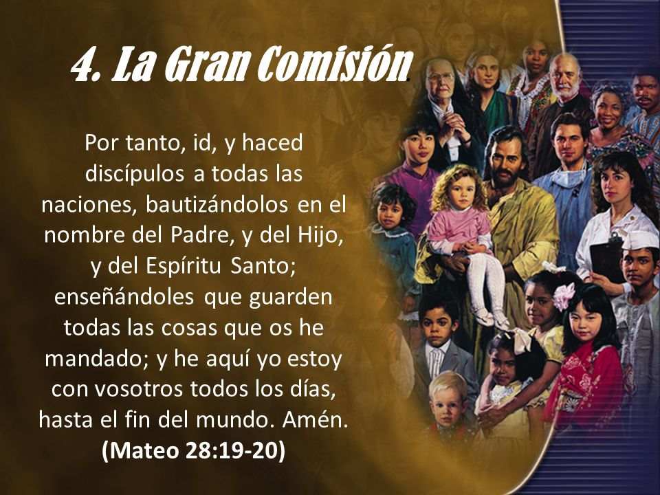 4. La Gran Comisión.