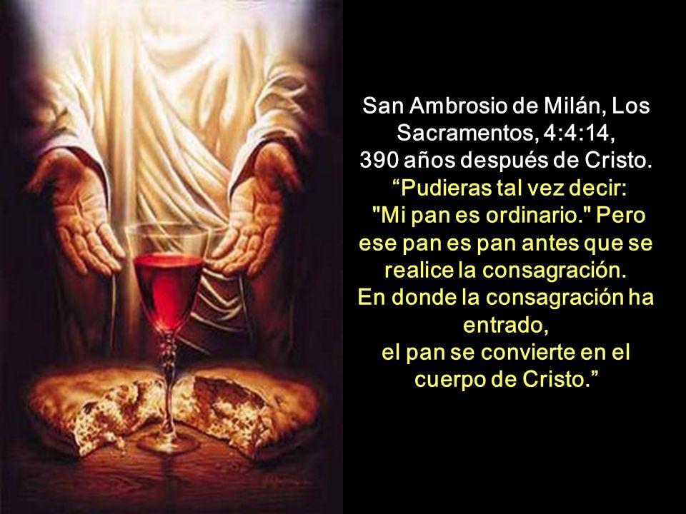 San Ambrosio de Milán, Los Sacramentos, 4:4:14,