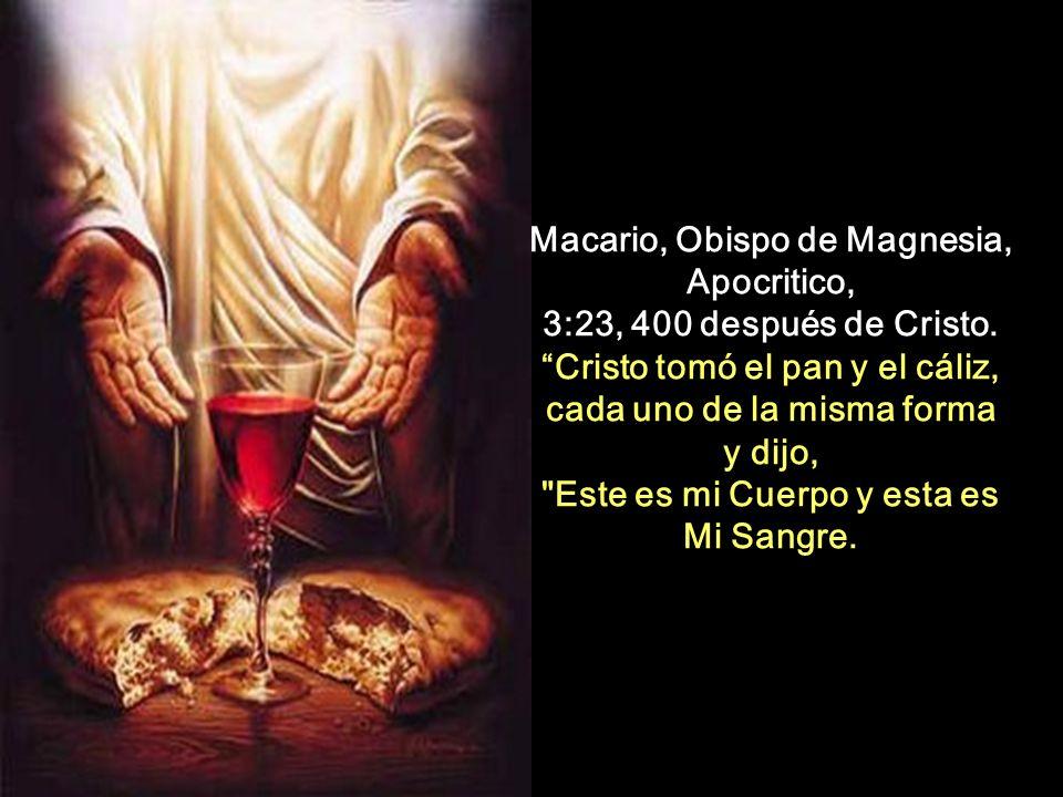Macario, Obispo de Magnesia, Apocritico, 3:23, 400 después de Cristo.