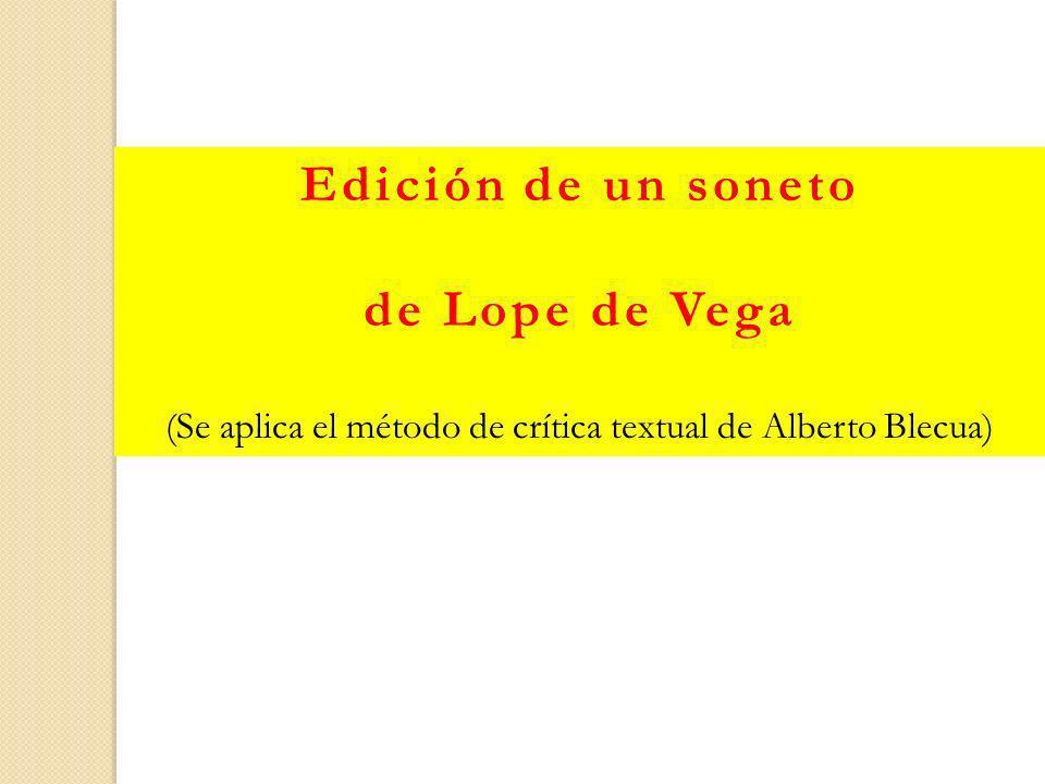 (Se aplica el método de crítica textual de Alberto Blecua)