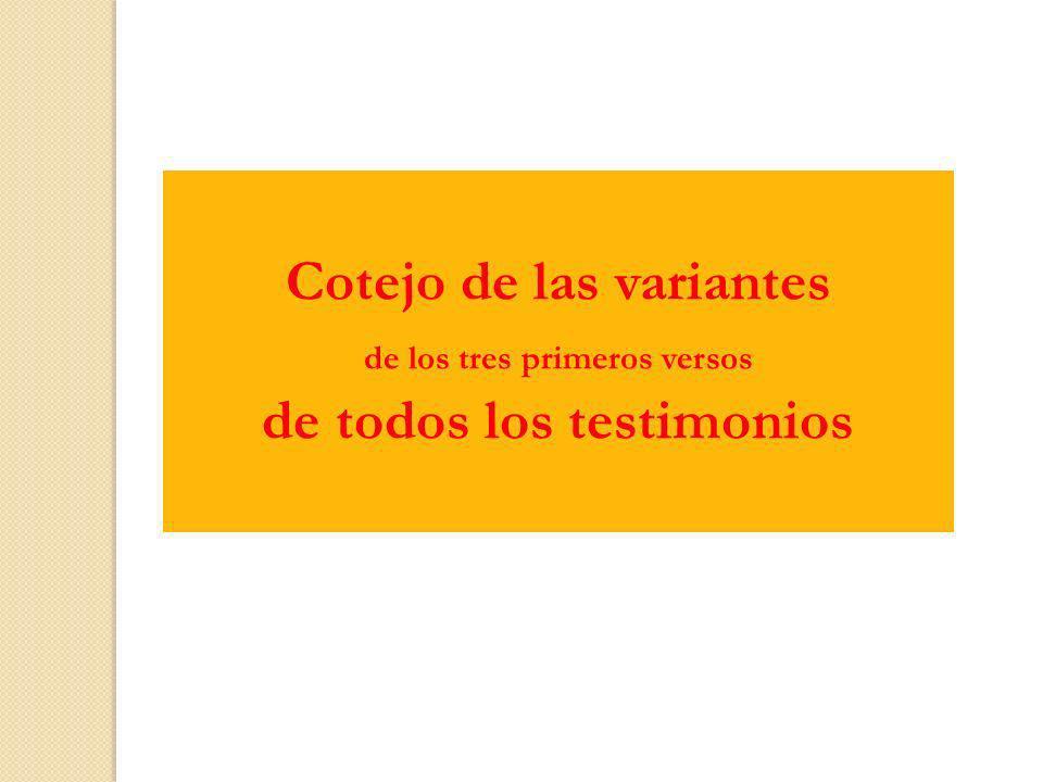 Cotejo de las variantes de todos los testimonios