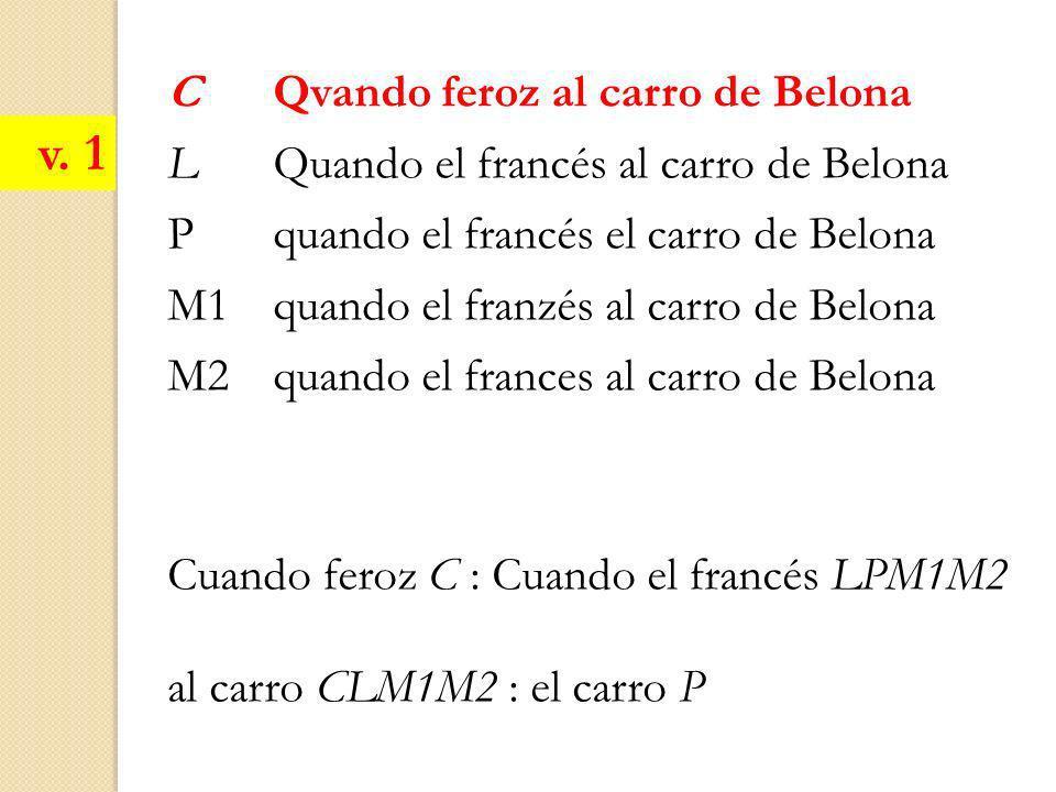 v. 1 C Qvando feroz al carro de Belona