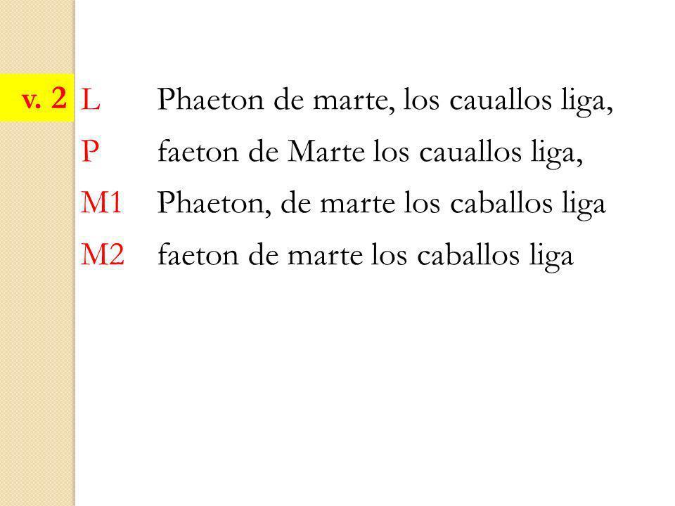 v. 2 L Phaeton de marte, los cauallos liga, P faeton de Marte los cauallos liga, M1 Phaeton, de marte los caballos liga.
