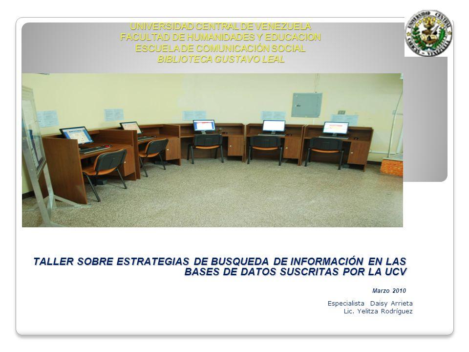 UNIVERSIDAD CENTRAL DE VENEZUELA FACULTAD DE HUMANIDADES Y EDUCACION ESCUELA DE COMUNICACIÓN SOCIAL BIBLIOTECA GUSTAVO LEAL