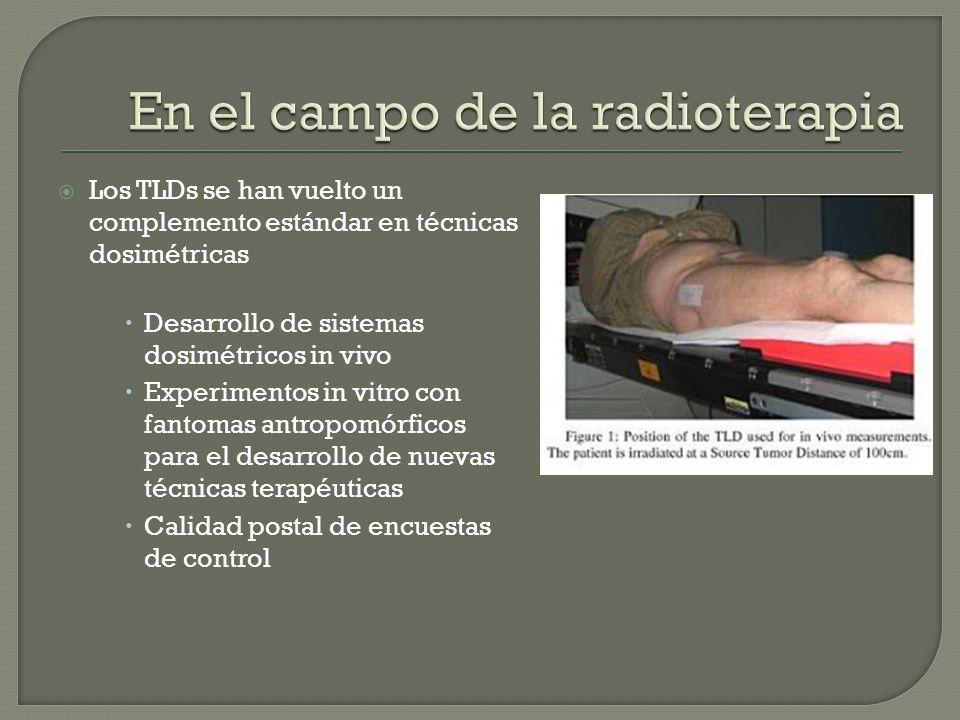 En el campo de la radioterapia