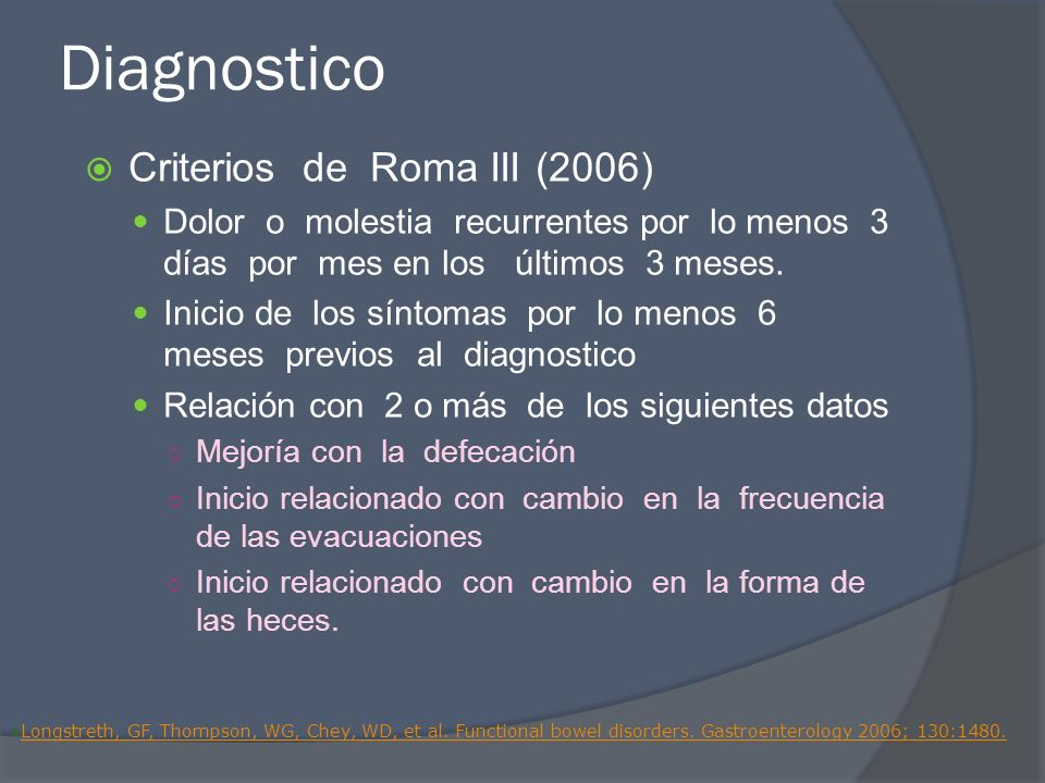 Diagnostico Criterios de Roma III (2006)