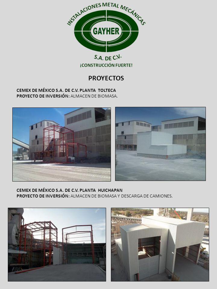 PROYECTOS CEMEX DE MÉXICO S.A. DE C.V. PLANTA TOLTECA