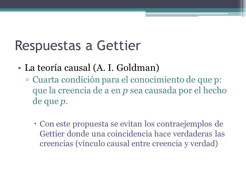 Respuestas a Gettier La teoría causal (A. I. Goldman)