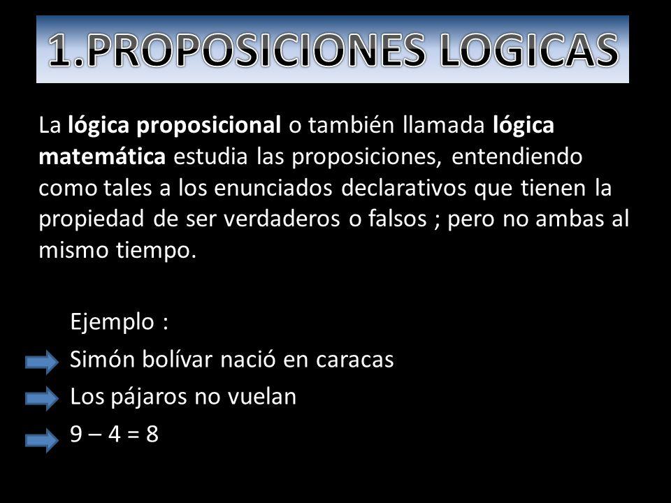 1.PROPOSICIONES LOGICAS