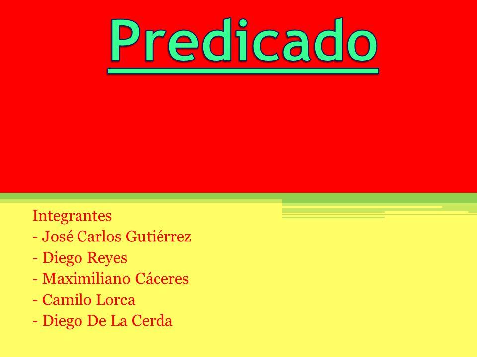 Predicado Integrantes - José Carlos Gutiérrez - Diego Reyes