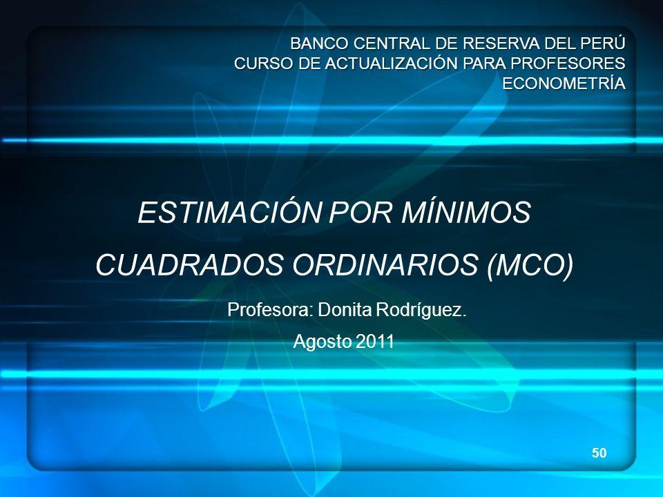 ESTIMACIÓN POR MÍNIMOS CUADRADOS ORDINARIOS (MCO)