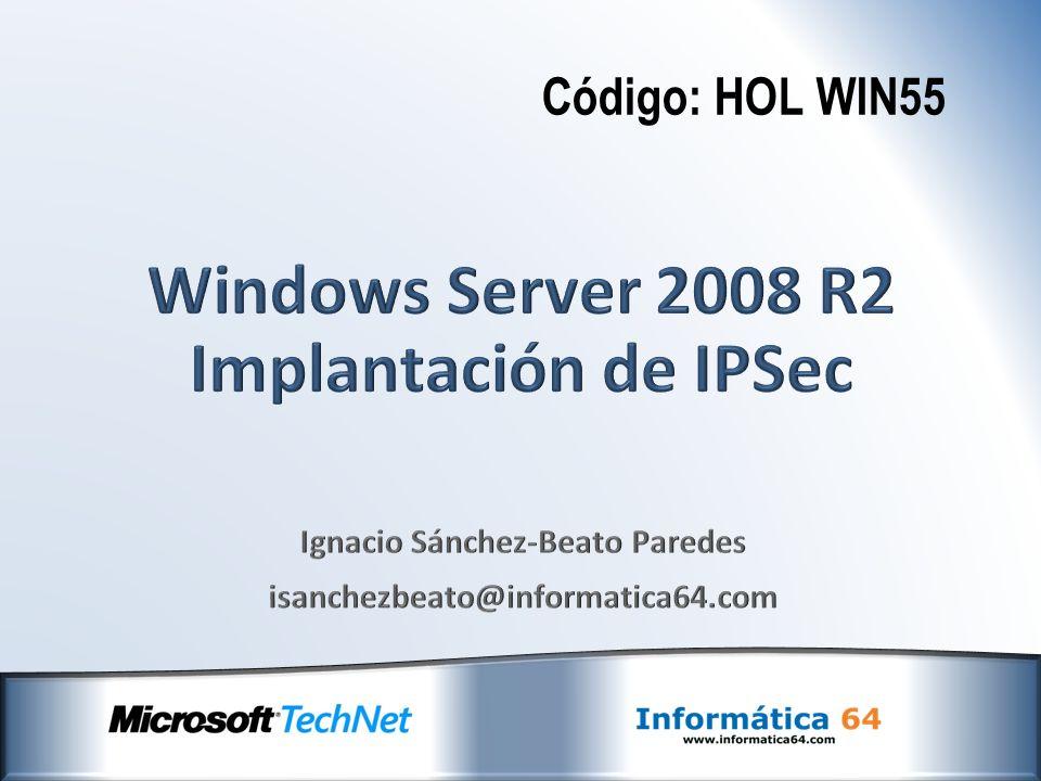 Windows Server 2008 R2 Implantación de IPSec