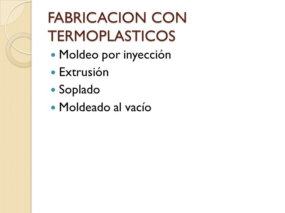 FABRICACION CON TERMOPLASTICOS