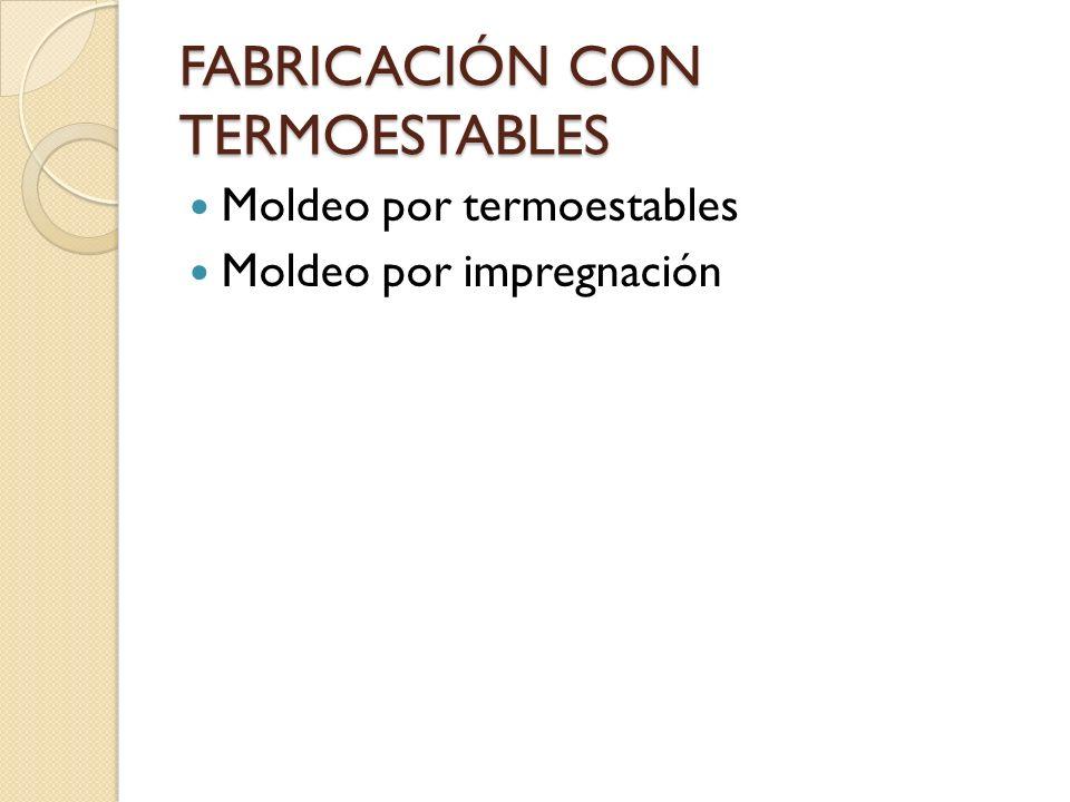 FABRICACIÓN CON TERMOESTABLES