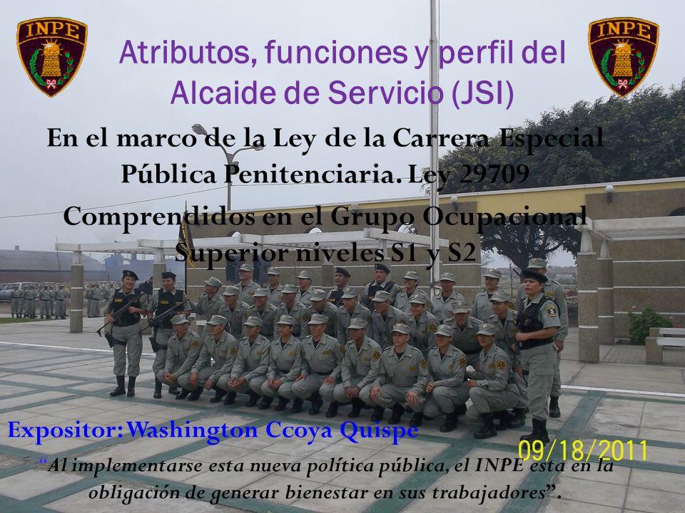 Atributos, funciones y perfil del Alcaide de Servicio (JSI)