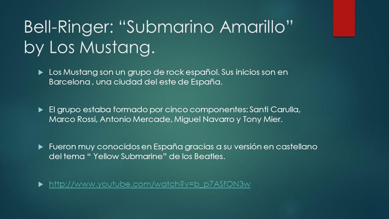 Bell-Ringer: Submarino Amarillo by Los Mustang.
