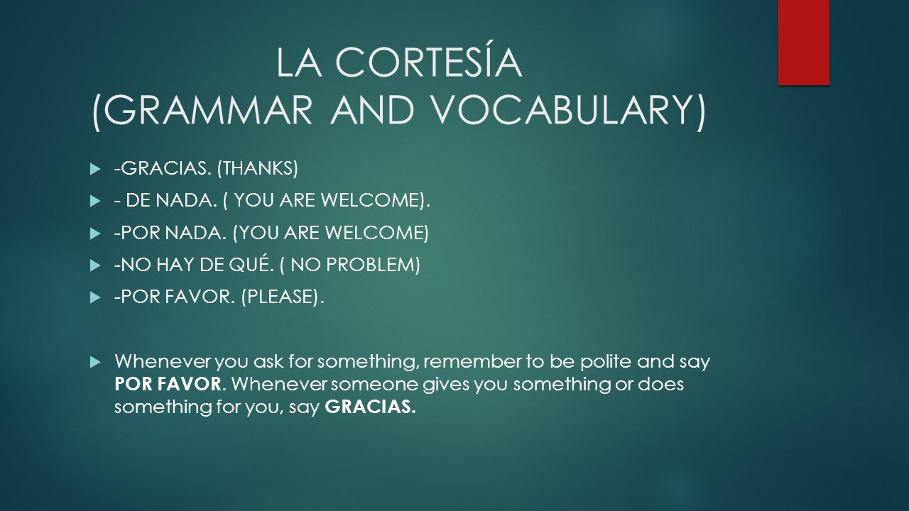 LA CORTESÍA (GRAMMAR AND VOCABULARY)