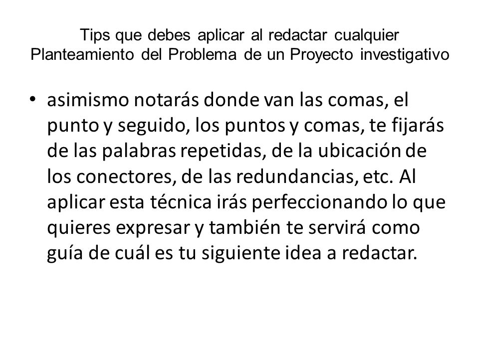 Tips que debes aplicar al redactar cualquier Planteamiento del Problema de un Proyecto investigativo