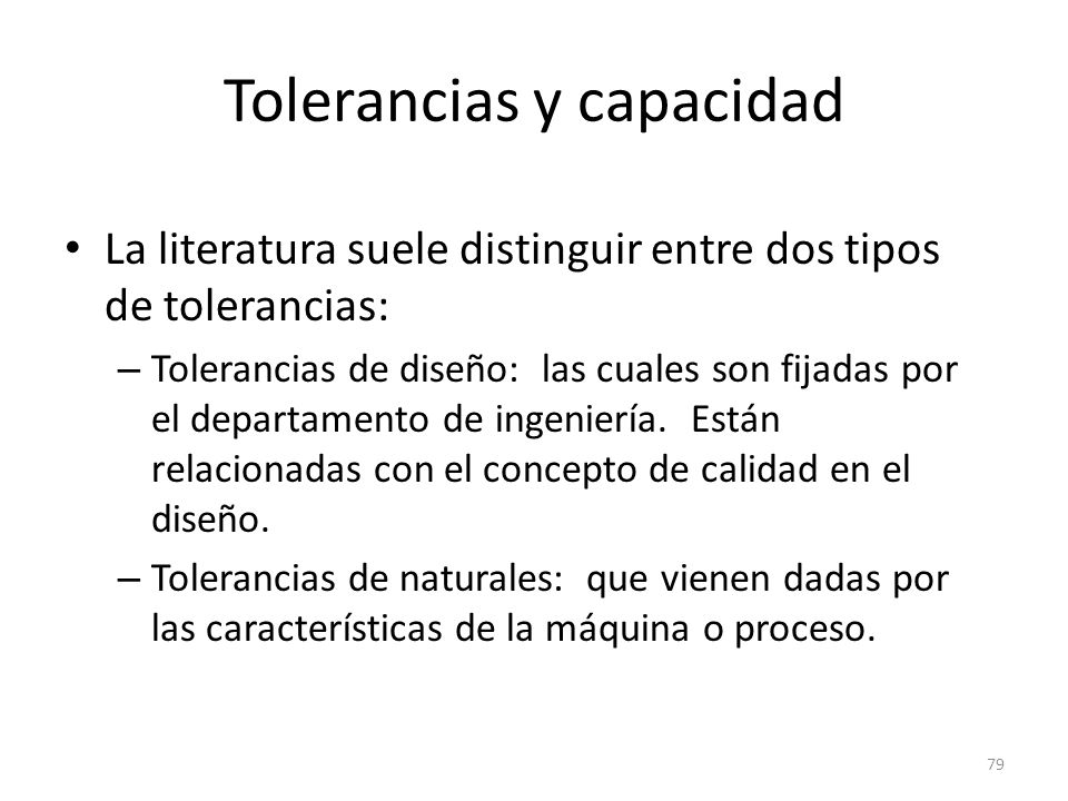 Tolerancias y capacidad